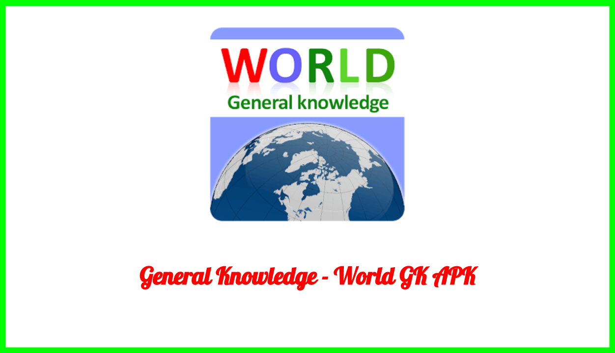World General Knowledge APK